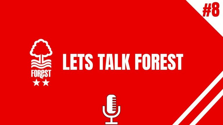 Nottingham Forest Fan Podcast #nffc