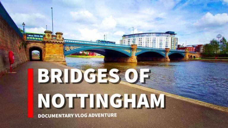 Nottingham Bridges Documentary #notts