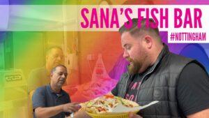 Takeaway Review – Sana's Fish Bar Broxtowe